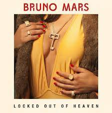 LOCKED OUT OF HEAVEN-BRUNO MARS
