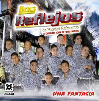 Los reflejos de Miguel Roberto - Una Fantasia