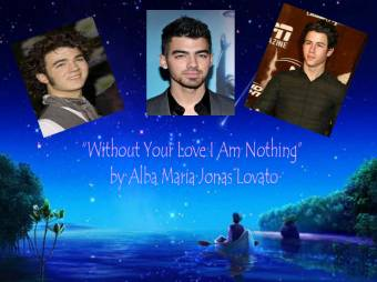 """""""Without Your Love I Am Nothing"""" by Alba Maria Jonas Lovato"""